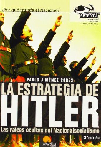 La Estrategia De Hitler / Hitler's Strategy: Jimenez, Pablo Cores