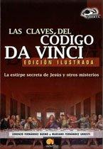 9788497630986: Las Claves Del Codigo Da Vinci/ The Keys to the Da Vinci Code: La Estirpe Secreta De Jesus Y Otros Misterios (Investigacion Abierta / Open ... / Open Investigation) (Spanish Edition)