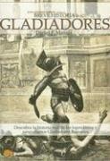 9788497631419: Breve historia de los gladiadores: Descubra la historia real de los legendarios y sanguinarios Gladiadores Romanos
