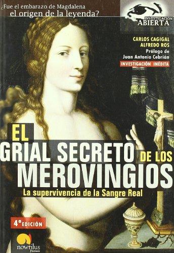 9788497632072: El Grial Secreto de los Merovingios: La supervivencia de la Sangre Real (Investigación Abierta)