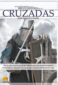 9788497632157: Breve historia de las cruzadas: Viva las ocho cruzadas en las que miles de guerreros cristianos batallaron contra el Islam y arrasaron Tierra Santa para conquistar el Reino de los Cielos: 6