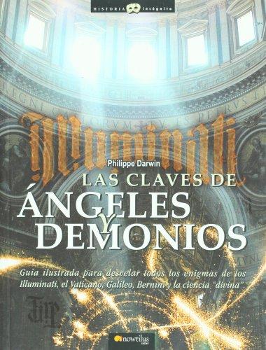 9788497632171: Las Claves de Angeles y Demonios (The Keys to Angels and Demons) (Historia Incognita)