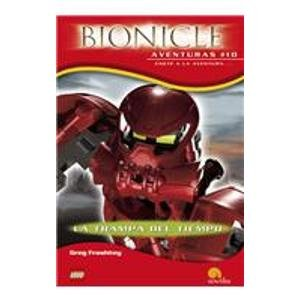 La trampa del tiempo/ Time Trap (Bionicle aventuras/ Bionicle Adventures) (Spanish ...