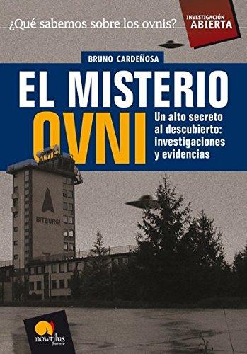 9788497633420: El misterio Ovni: Un alto secreto al descubierto: investigaciones y evidencias (Investigación Abierta)