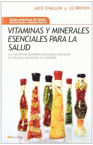 9788497633611: Vitaminas y minerales esenciales para la salud (Guias Practicas) (Spanish Edition)
