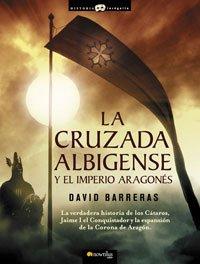 9788497633659: La cruzada Albigense y el Imperio Aragones (Spanish Edition)