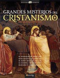 Grandes Misterios del Cristianismo (Spanish Edition): Jose Gregorio Gonzalez