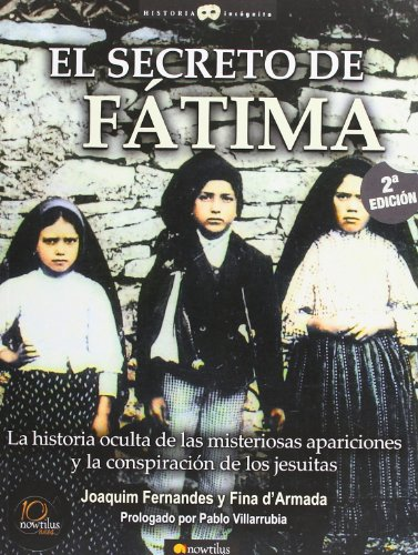 9788497633970: El secreto de Fatima (Historia Incognita / Unknown History) (Spanish Edition)