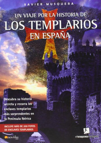 9788497634076: Un viaje por la historia de los templarios en Espana (Nowtilus Saber) (Spanish Edition)