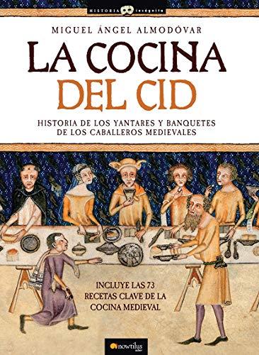9788497634199: La cocina del Cid (Historia Incognita / Unknown History) (Spanish Edition)