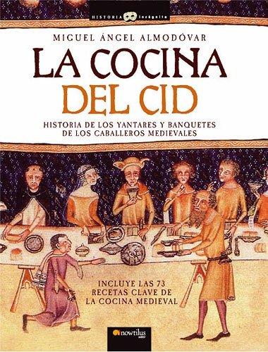 9788497634205: La cocina del Cid (The Kitchen of El Cid)