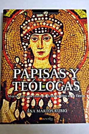 9788497634557: Papisas y teólogas: mujeres que gobernaron el reino de Dios en la Tierra