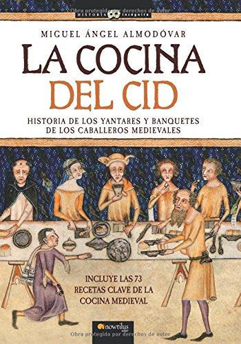 9788497634816: La cocina del Cid (Spanish Edition)