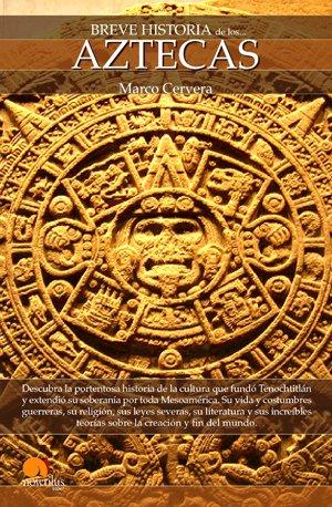9788497635226: Breve Historia de los Aztecas (Spanish Edition)