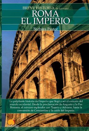 9788497635363: Breve historia de Roma, El imperio/ A Brief History of Rome, The Empire (Spanish Edition)