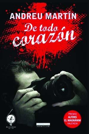 De todo corazon (Spanish Edition): Andreu  Martin