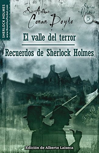 9788497635769: El valle del terror y Recuerdos de Sherlock Holmes (The Valley of Fear and His Last Bow)