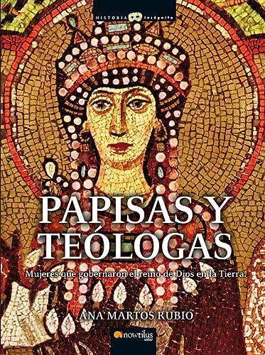 9788497636285: Papisas y Teólogas (Historia Incognita) (Spanish Edition)