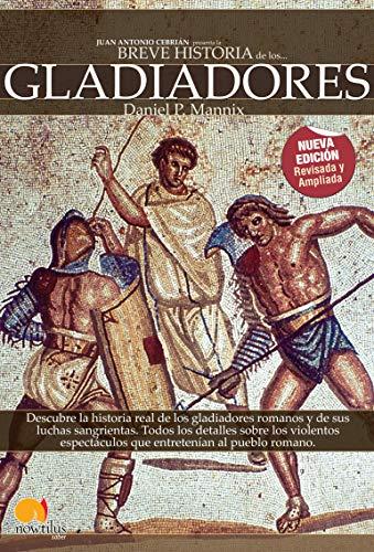 9788497636391: Breve Historia De Los Gladiadores (Sin Solapa)