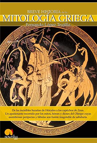 9788497636568: Breve Historia De La Mitología Griega