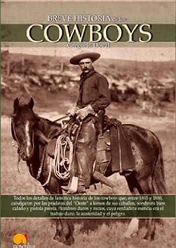 9788497636612: Breve Historia de los Cowboys (Spanish Edition)