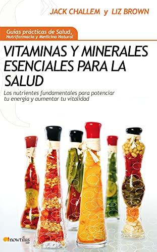 9788497636674: Vitaminas y minerales esenciales para la salud (Spanish Edition)