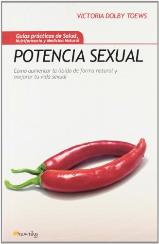 9788497636742: Potencia sexual (Spanish Edition)