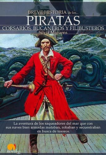 Breve historia de los piratas / Brief: Miguens, Silvia