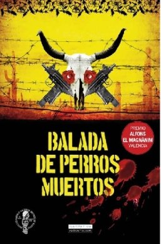 9788497637206: Balada de perros muertos (Narrativa Nowtilus) (Spanish Edition)