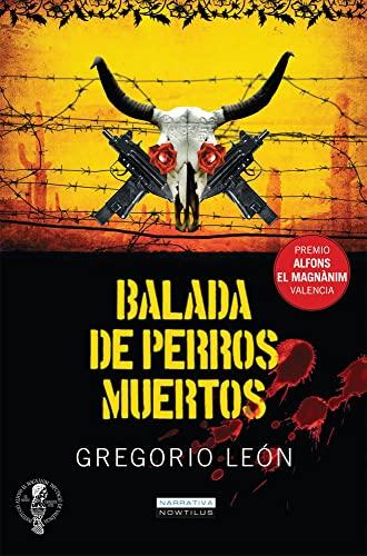 9788497637213: Balada de perros muertos (Narrativa)