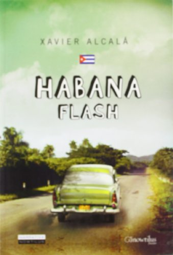 9788497637268: Habana Flash (Narrativa) (Spanish Edition)