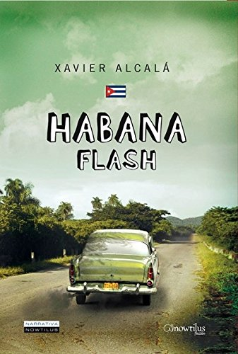 9788497637275: Habana Flash (Narrativa)