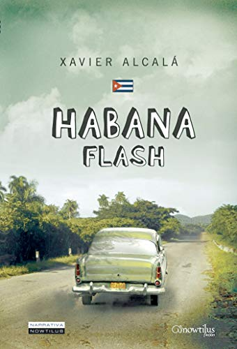 9788497637282: Habana Flash (Narrativa)