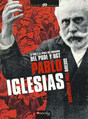 9788497637312: Pablo Iglesias (Spanish Edition)