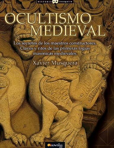 9788497637350: Ocultismo Medieval (Historia Incognita / Unknown History) (Spanish Edition)