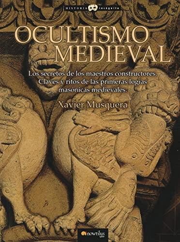9788497637374: Ocultismo Medieval (Historia Incognita) (Spanish Edition)