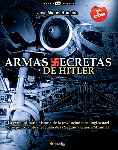 9788497637527: Armas secretas de Hitler (Spanish Edition)