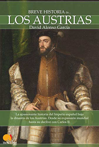 9788497637619: Breve Historia de los Austrias (Spanish Edition)