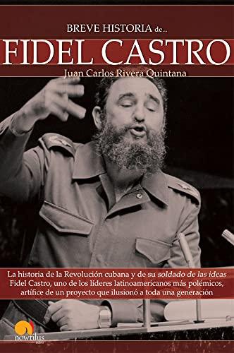 9788497637640: Breve Historia de Fidel Castro (Spanish Edition)