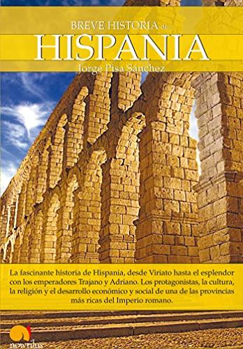 9788497637688: Breve historia de Hispania/ Brief History of Hispania (Breve Historia De.../ Brief History of...) (Spanish Edition)