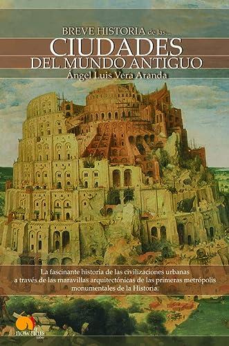 9788497637718: Breve Historia de las ciudades del Mundo Antiguo (Breve Historia De... / brief History of..) (Spanish Edition)