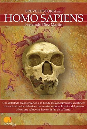 9788497637749: Breve Historia del Homo Sapiens (Breve Historia/ Brief History) (Spanish Edition)