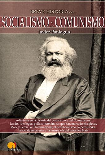 Breve Historia Socialismo y Comunismo (Breve Historia / Brief History of) (Spanish Edition): ...