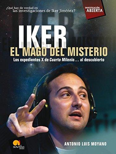 9788497638029: Iker. El mago del misterio (Investigación Abierta)