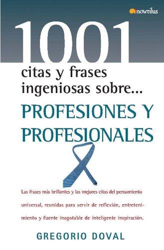 9788497638951: Profesiones y profesionales (1001 citas y frases ingeniosas)