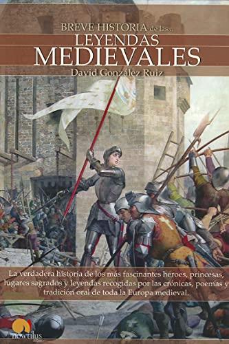 9788497639385: Breve historia de las leyendas medievales