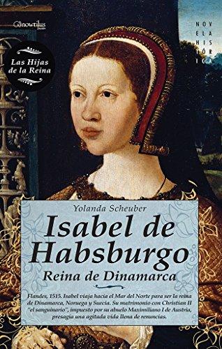 9788497639477: Isabel de Habsburgo (Novela Historica) (Spanish Edition)