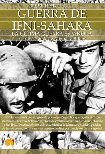 9788497639712: Breve historia de la guerra de Ifni-Sahara / A Brief History of Ifni-Sahara War (Breve historia / Brief History) (Spanish Edition)