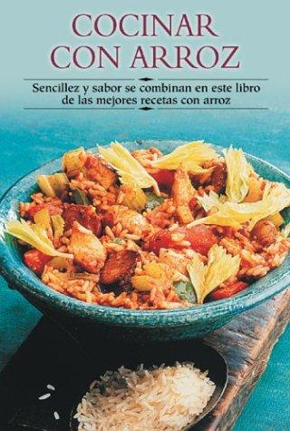 Cocinar Con Arroz: Sencillez y Sabor Se: Edimat Libros