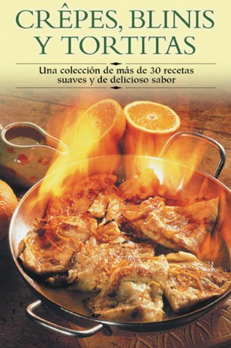 9788497640749: Crepes, blinis y tortitas (Cocina paso a paso series / Cooking Step-by-Step Series)